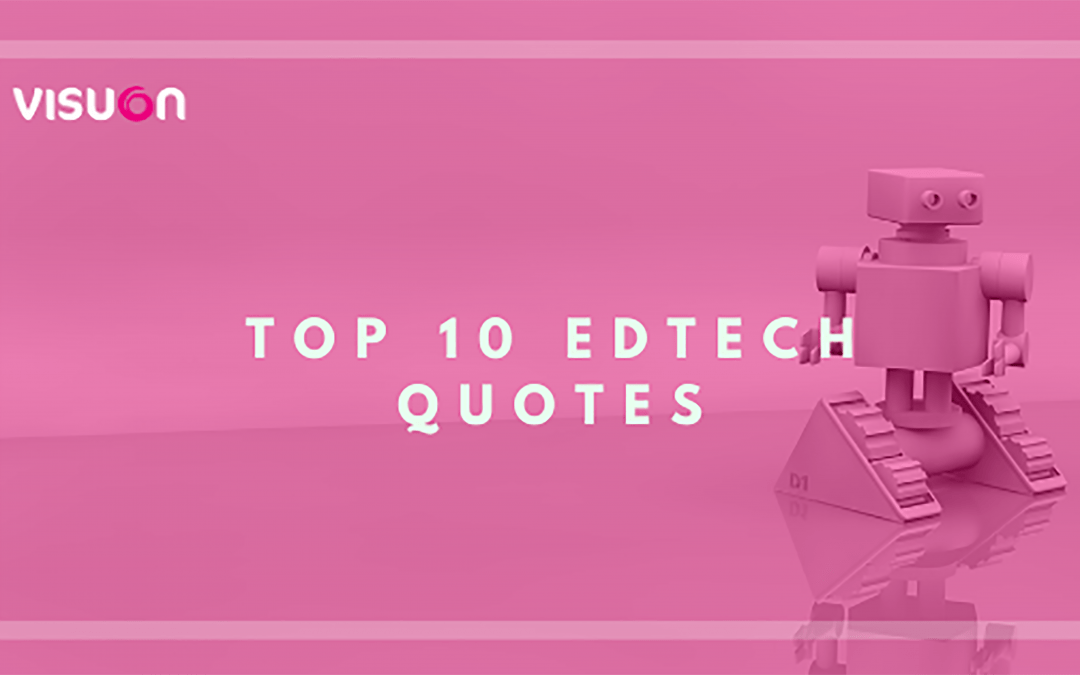 Collection of the 10 best Edtech quotes